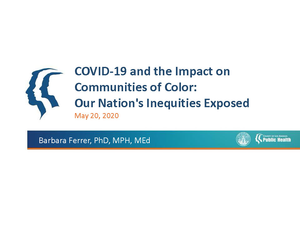 Barbara Ferrer Covid 19 And The Impact On Communities Of Color Dialogue4health