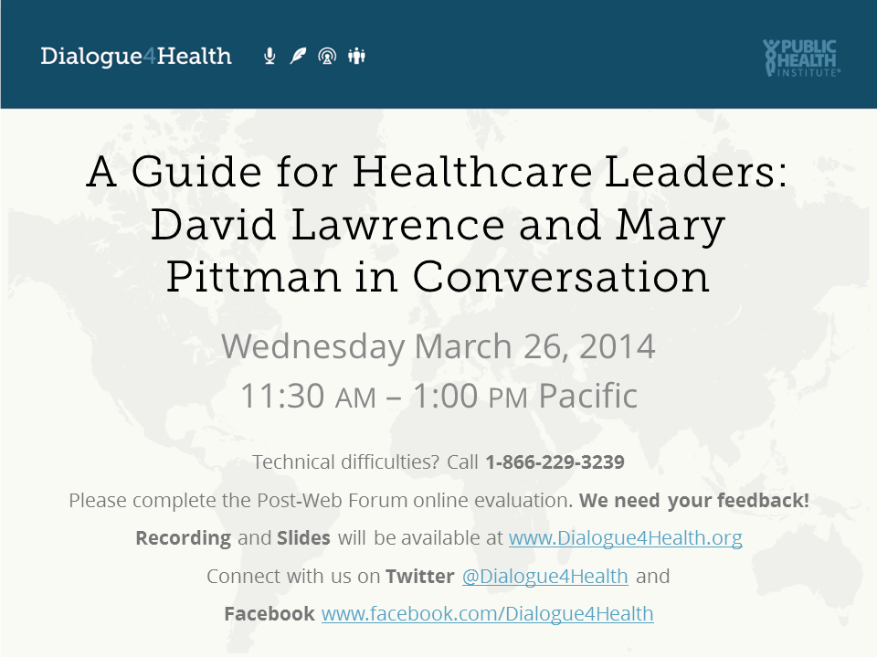 A Guide for Healthcare Leaders: David Lawrence and Mary