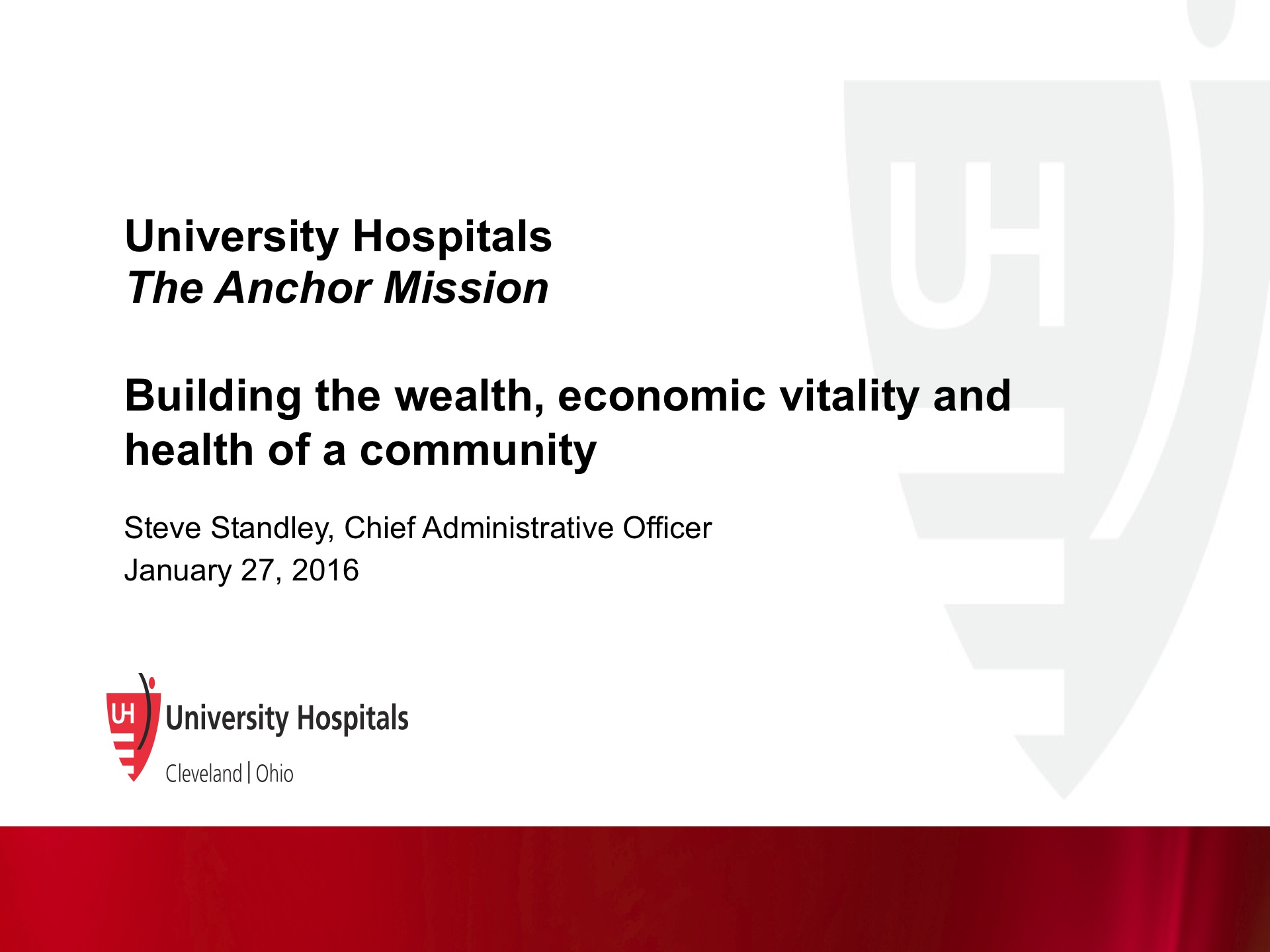 Steven Standley | University Hospitals: The Anchor Mission